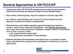 sectoral approaches in un fccc kp