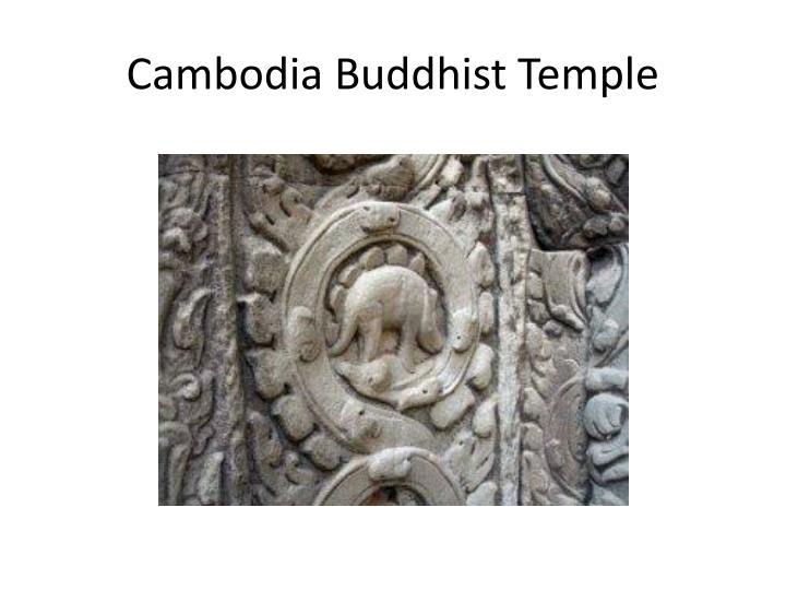 Cambodia Buddhist Temple