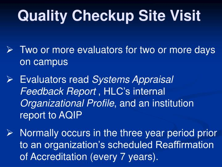 Quality Checkup Site Visit