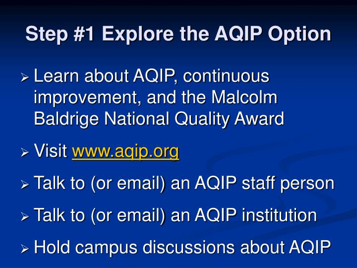 Step #1 Explore the AQIP Option