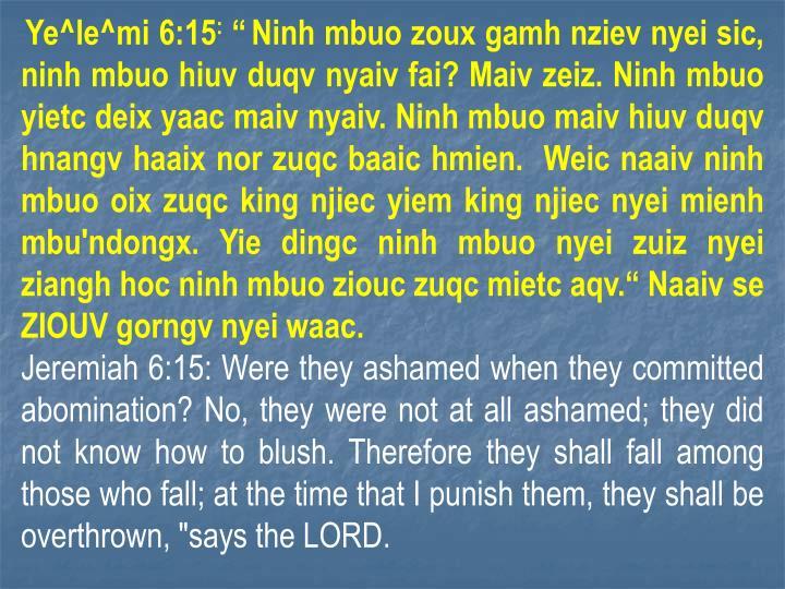 Ye^le^mi 6:15