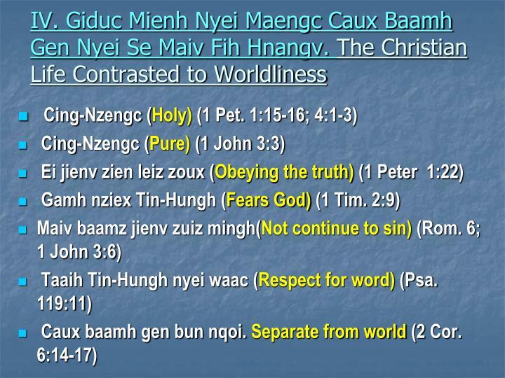 IV. Giduc Mienh Nyei Maengc Caux Baamh Gen Nyei Se Maiv Fih Hnangv.