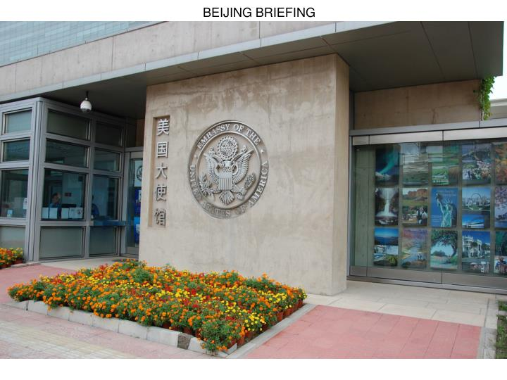 BEIJING BRIEFING