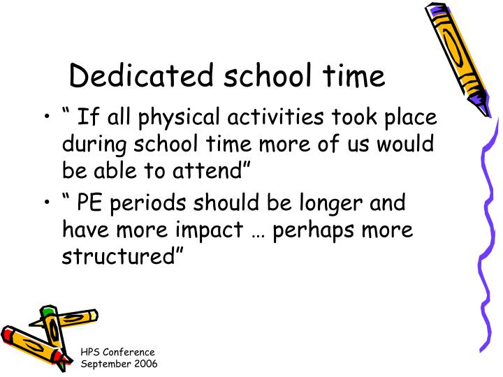 Dedicated school time
