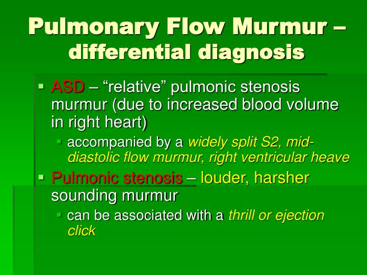 Pulmonary Flow Murmur –