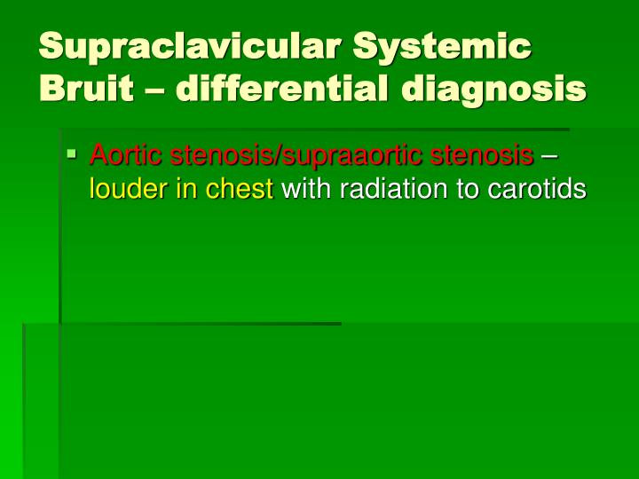 Supraclavicular Systemic Bruit – differential diagnosis