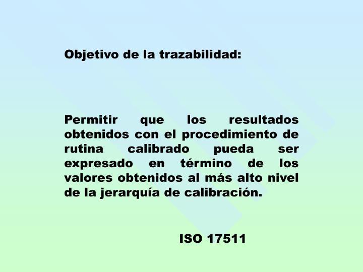 Objetivo de la trazabilidad: