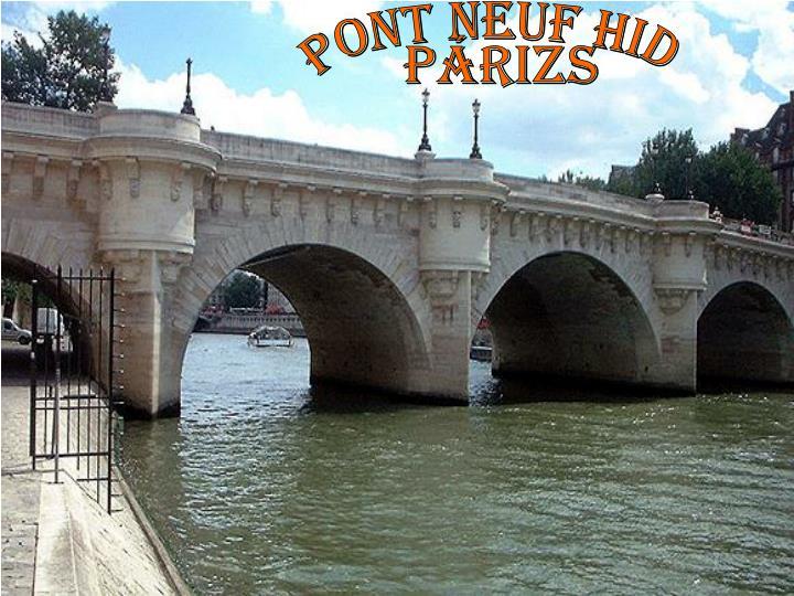 pont neuf hid