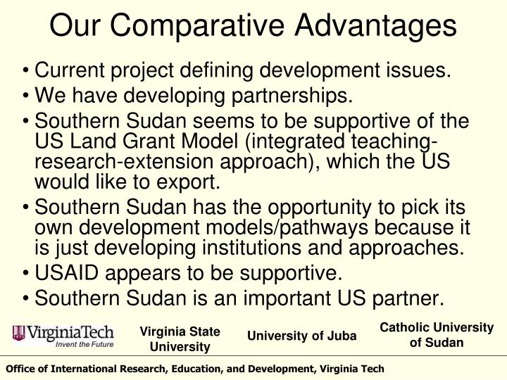 Our Comparative Advantages