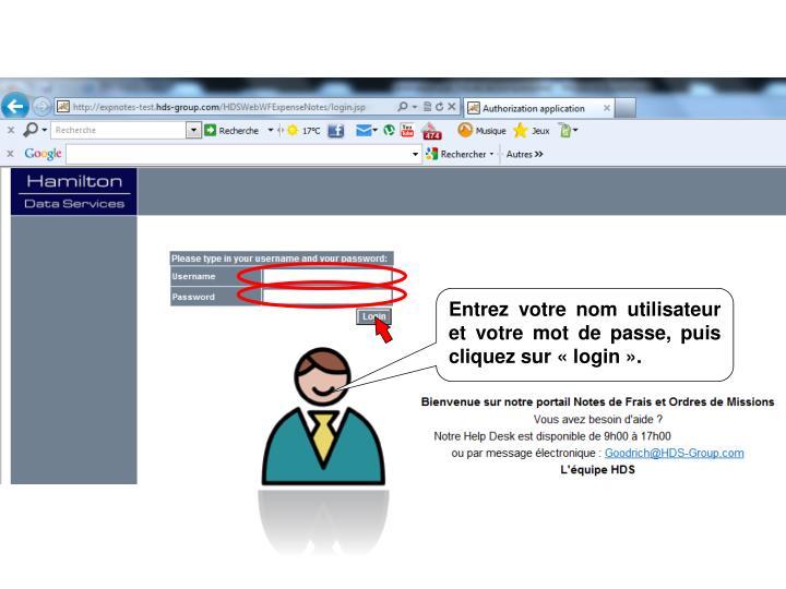 Entrez votre nom utilisateur et votre mot de passe, puis cliquez sur login.