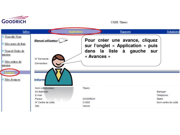 Pour crer une avance, cliquez sur longlet Application puis dans la liste  gauche sur Avances