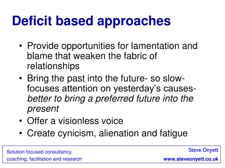 Deficit based approaches