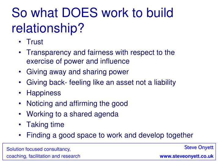 So what DOES work to build relationship?