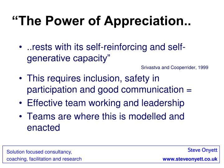 """The Power of Appreciation.."