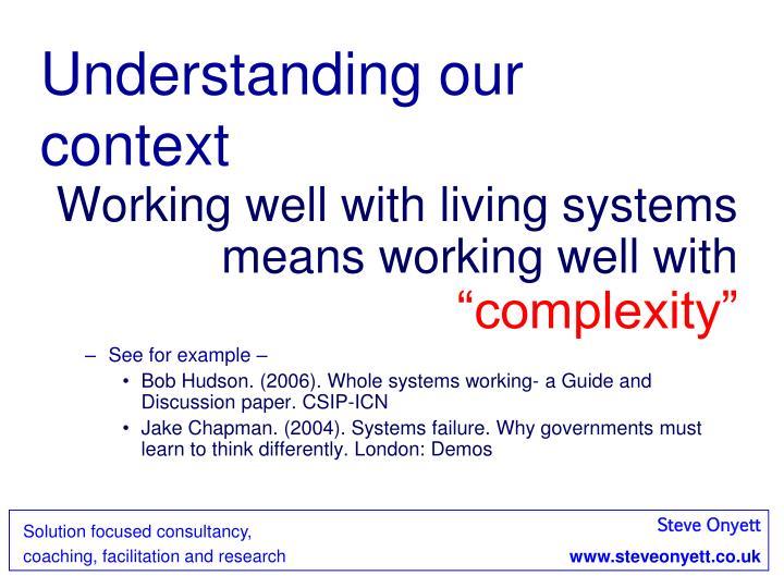 Understanding our context