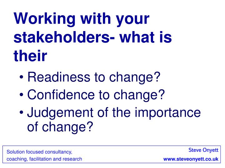Working with your stakeholders- what is their