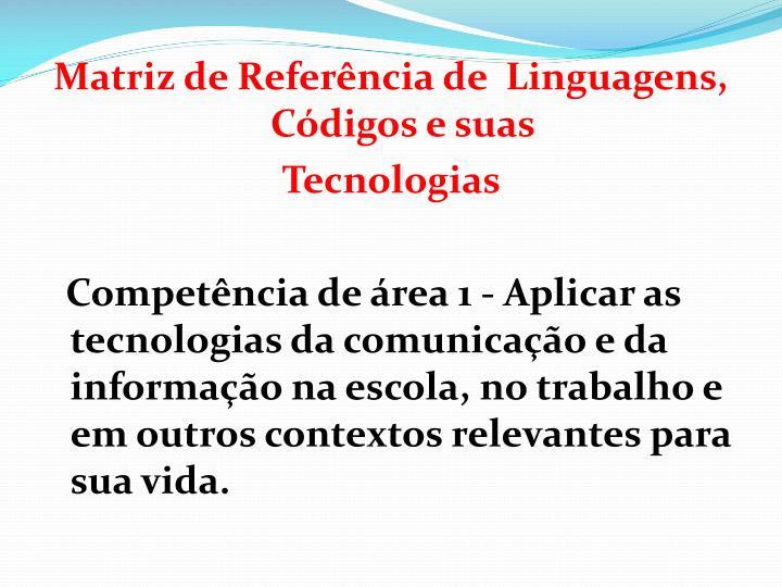 Matriz de Referência de  Linguagens, Códigos e suas