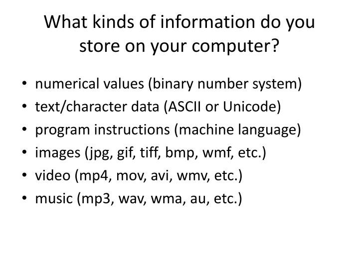 What kinds of information do you store on your computer?