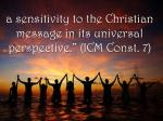 a sensitivity to the christian message in its universal perspective icm const 7