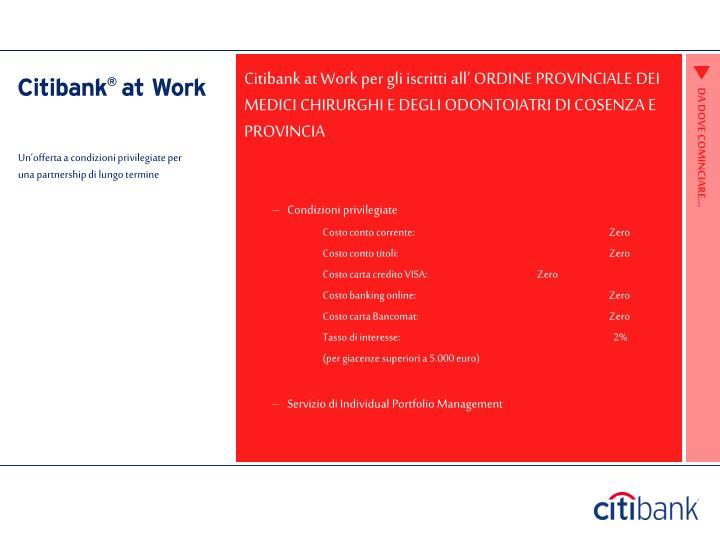 Citibank at Work per gli iscritti all' ORDINE PROVINCIALE DEI MEDICI CHIRURGHI E DEGLI ODONTOIATRI DI COSENZA E PROVINCIA