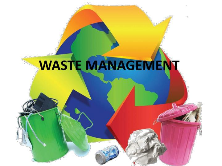Ppt - Waste Management Powerpoint Presentation - Id:4873528