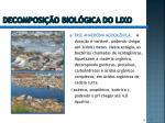 decomposi o biol gica do lixo1