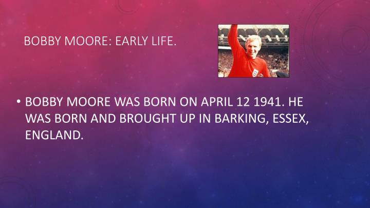 Bobby moore early life