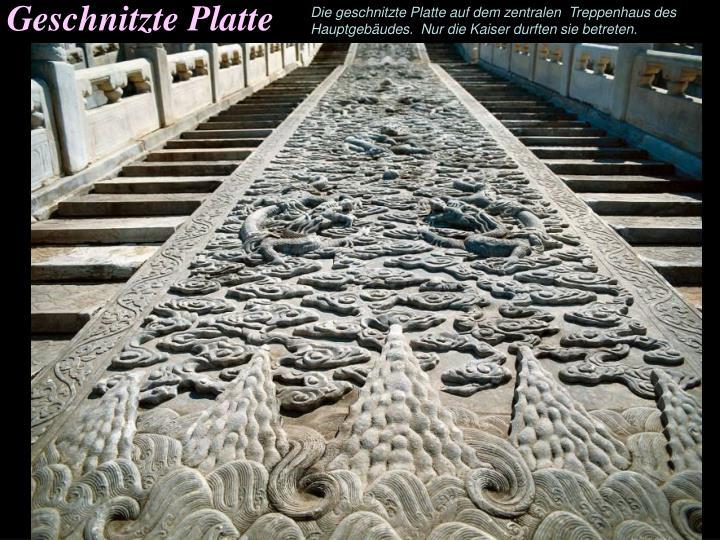 Geschnitzte Platte