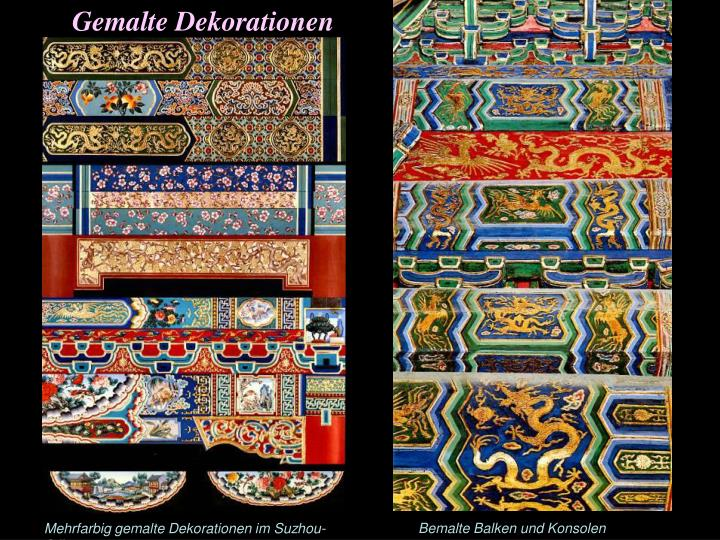 Gemalte Dekorationen
