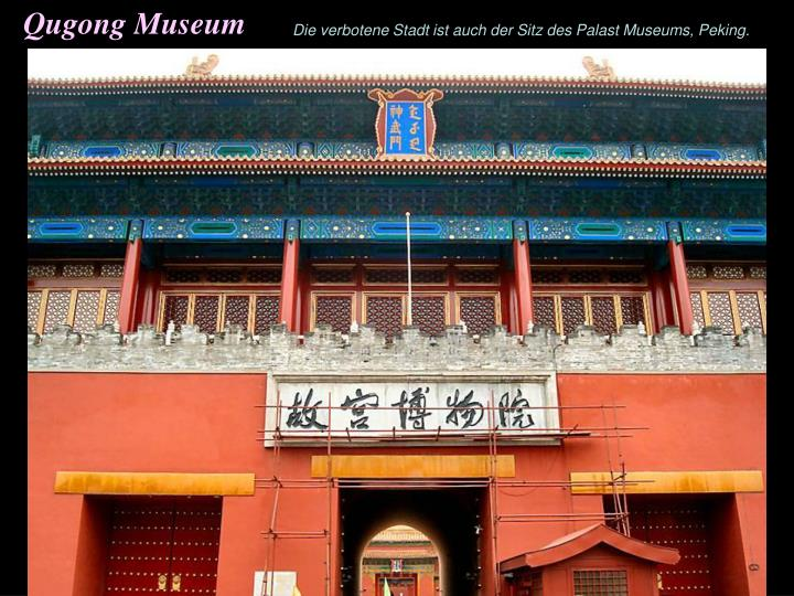 Qugong Museum