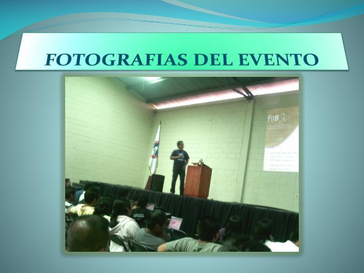 FOTOGRAFIAS DEL EVENTO