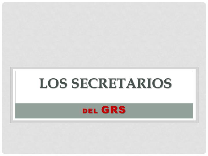 Los secretarios