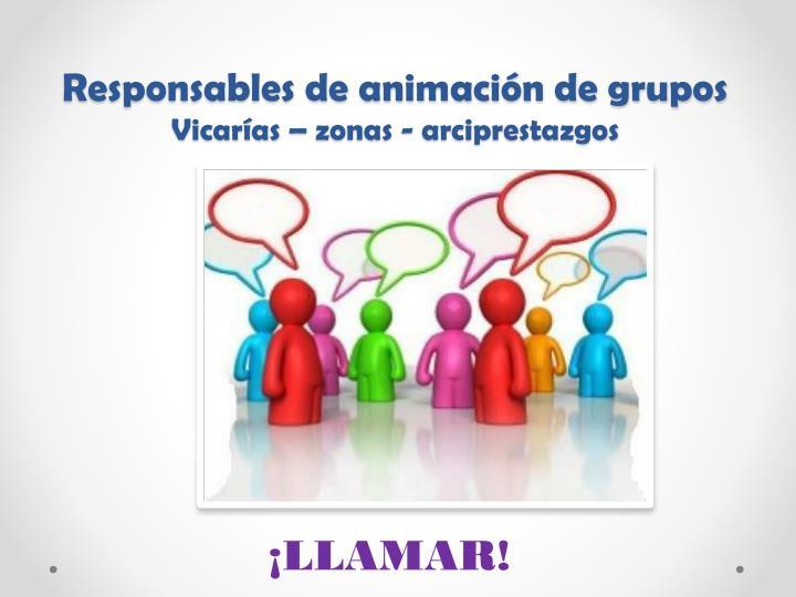 Responsables de animación de grupos