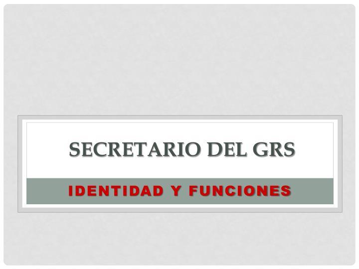 secretario del GRS