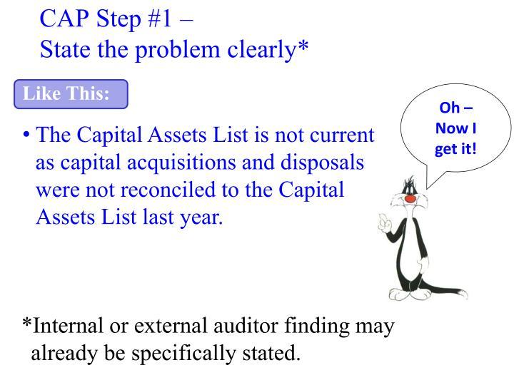 CAP Step #1 –