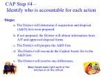 cap step 4 identify who is accountable for each action