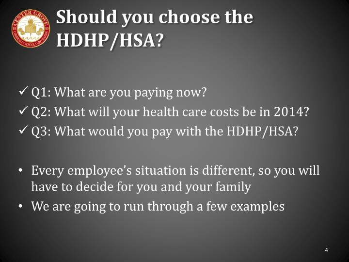 Should you choose the HDHP/HSA?