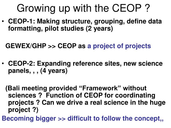 Growing up with the ceop
