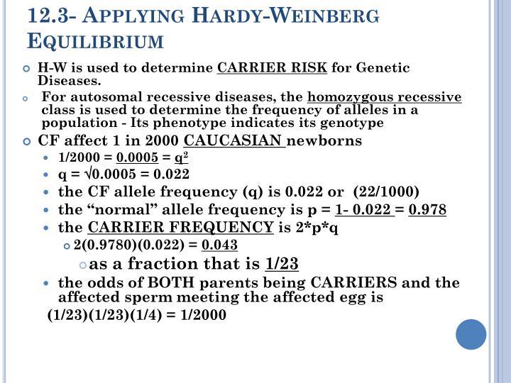 12.3- Applying Hardy-Weinberg Equilibrium