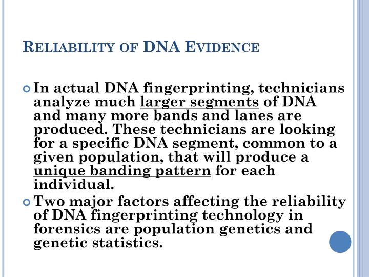Reliability of DNA Evidence