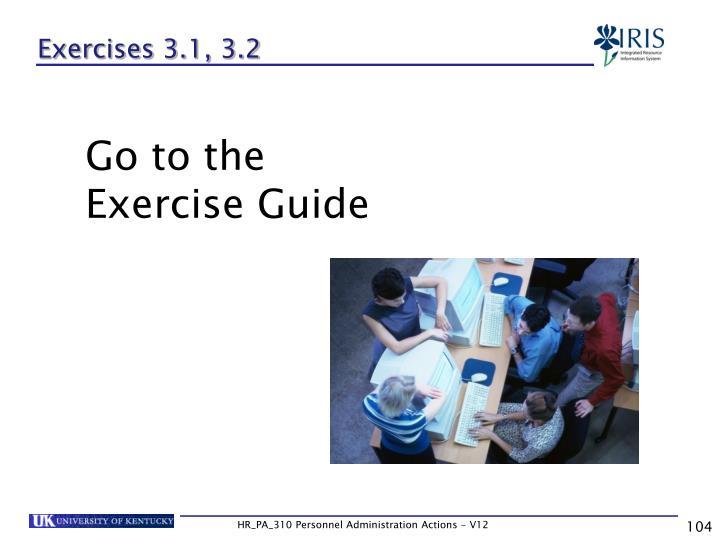 Exercises 3.1, 3.2