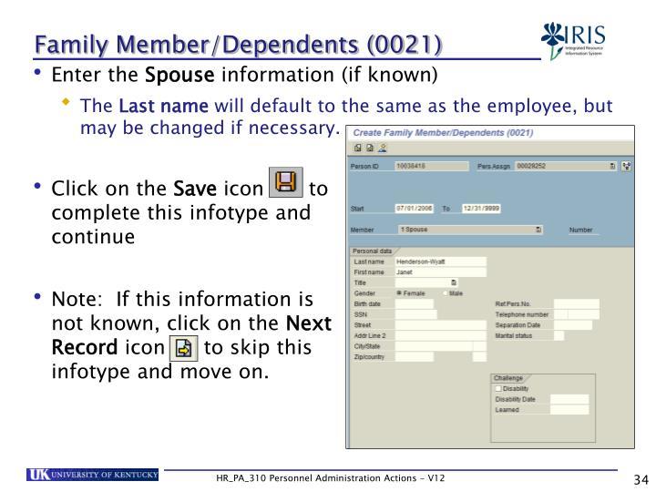 Family Member/Dependents (0021)