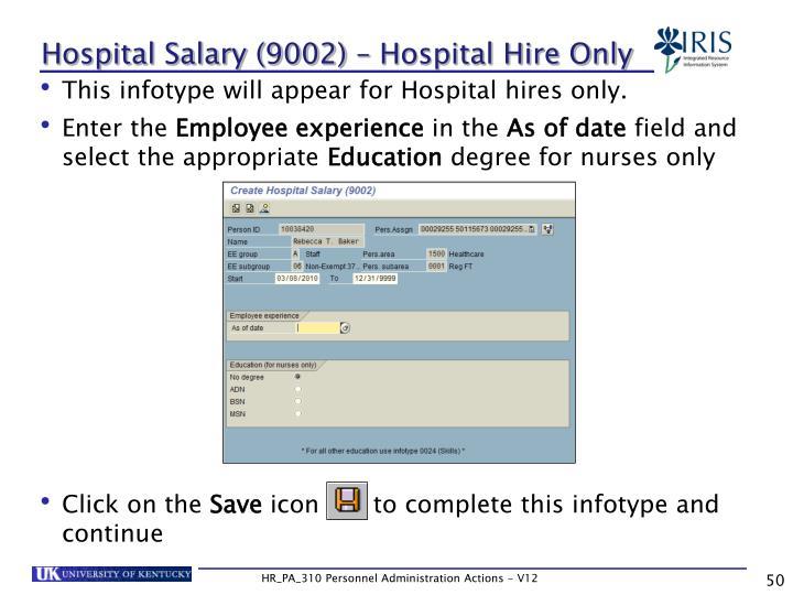 Hospital Salary (9002) – Hospital Hire Only