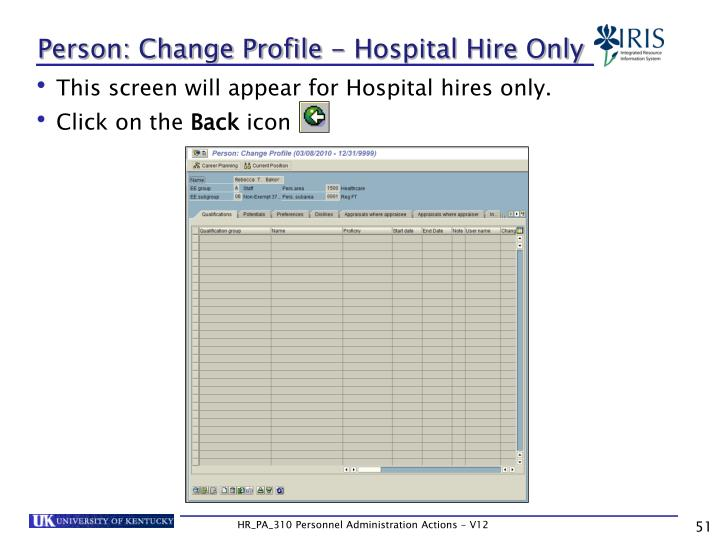 Person: Change Profile - Hospital Hire Only
