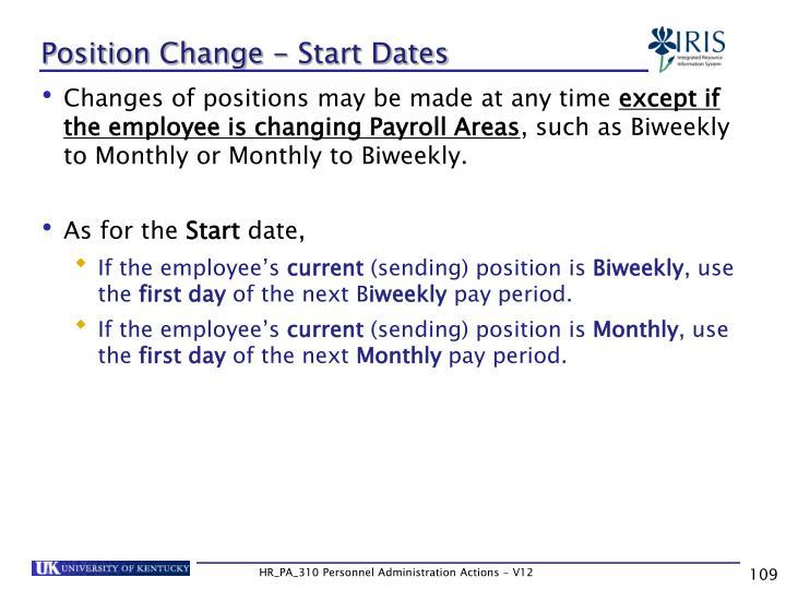Position Change - Start Dates