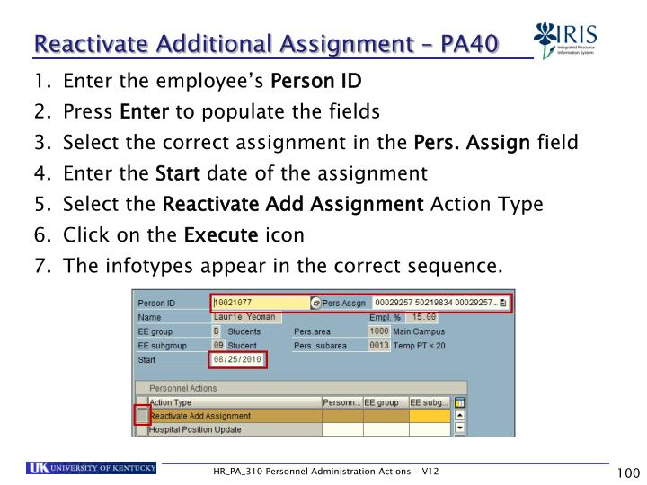 Reactivate Additional Assignment – PA40