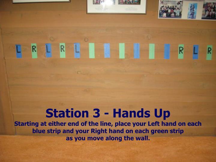 Station 3 - Hands Up