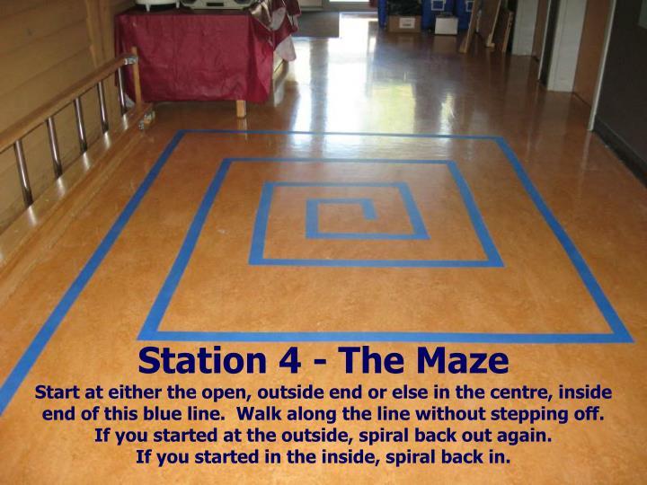 Station 4 - The Maze