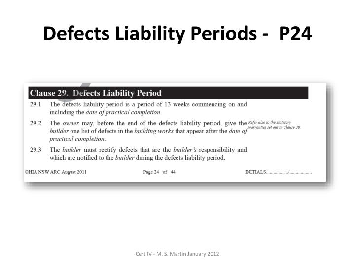Defects Liability Periods -  P24