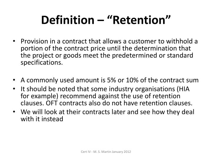 Definition retention